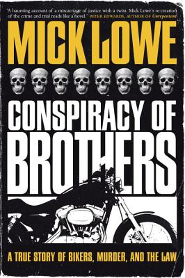 Conspiracy of Brothers By Lowe, Mick